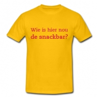 Wie is hier nou de snackbar? t-shirt