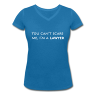 Suits: You cant scare me, lawyer (dames) t-shirt
