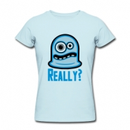 Really? (dames) t-shirt