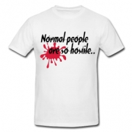 Normal people are so hostile.. (heren) shirt