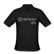 Everybody Lies Polo t-shirt