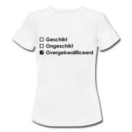 Overgekwalificeerd (dames) shirt