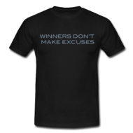 Suits: Winners don't make excuses shirt