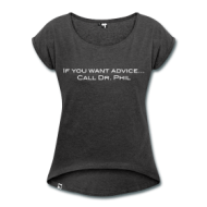 Suits: Call Dr. Phil for advice (dames) t-shirt