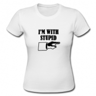 I'm With Stupid (dames) t-shirt