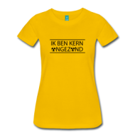 Kern ongezond (Ladies) t-shirt