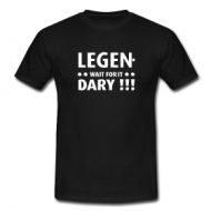 Legend, (wait for it) Dary  (Barney)  t-shirt