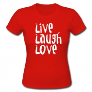 Live, laugh, love (dames) t-shirt