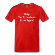 Make The Netherlands Great again! shirt