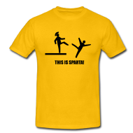 This is Sparta!!! shirt