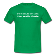 Two rules of life shirt