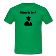 Whats up doc? t-shirt